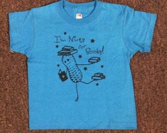 """Kid's T-shirt   """"I'm Nuts for Books"""" Peaburt design"""