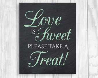 Printable Love is Sweet Please Take a Treat 5x7, 8x10 Black and Mint Green Chalkboard Wedding or Bridal Shower Candy Buffet Sign