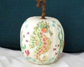 Seahorse Handpainted and Inked Pumpkin,Coastal Fall Decor,Beach Cottage Decor,Beach Decor,Seahorse,Beach Pumpkin, Coastal Pumpkin