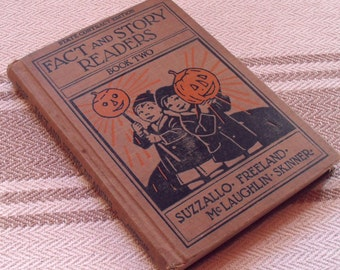 Antique 1930's  Fact and Story Reader Childrens Text Book with Halloween Cover