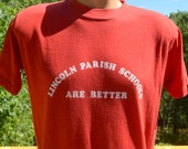 vintage 80s t-shirt LINCOLN PARISH school better tee shirt Medium Large louisiana soft red wtf