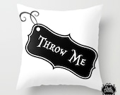 Tim Burton Style Pillows - Pillow Covers - Throw Me - Alice in Wonderland - Bottle Tag - Both Indoor & Outdoor Available