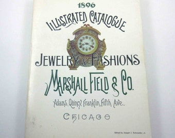 Reproduction 1896 Illustrated Catalogue Jewelry and Fashions Marshall Field & Co.