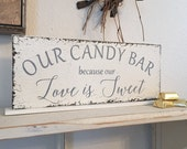 CANDY BAR Sign, Love is Sweet, Wedding Signs, Bride and Groom Signs, Mr and Mrs Signs, 4 3/4 x 12