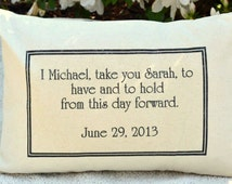 Personalized pillow  Newlywed pillow Wedding pillow vows pillow  , Anniversary Pillow To have and to hold