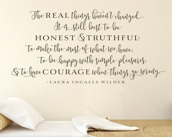 The real things haven't changed - Wall Decal, Laura Ingalls Wilder Quote