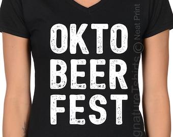 OktoBeerFest shirt  -Oktoberfest - Oktoberfest Shirt - Oktoberfest  Clothing -Womens Oktoberfest Tshirt -Funny Tee Shirt -Plus V neck Shirt