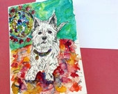 Westie, Dog Card, White Terrier, Watercolor Dog, Westie Painting, Original Watercolor, Dog Gifts, Dog Painting , Westie Card, Westie Art
