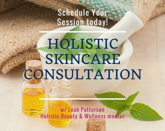 Holistic Skincare Consultation - Individualized Skin Assessment, Natural Skincare Recommendations, DIY Recipes and Brand Choices