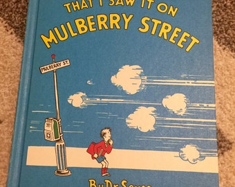 Dr. Seuss And To Think That I saw It On Mulberry Street 1937 Vintage Childrens Book