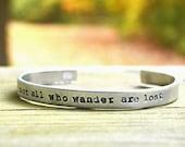 Not All Who Wander Are Lost Bracelet . Earthy Jewelry . Boho Bracelet . Tolkien Bracelet . Wanderlust . For Hikers . For Travelers