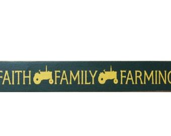 Faith Family Farming primitive wood sign