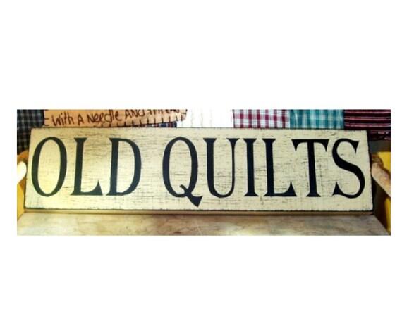 Old Quilts primitive wood sign