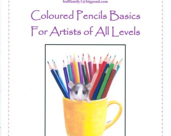 Coloured Pencil Basics for Artists of All Levels