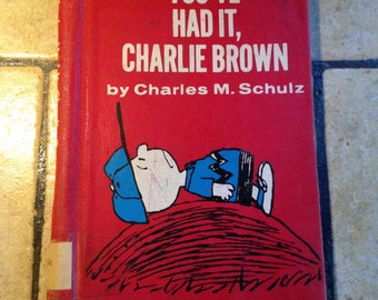 1969 You've Had It Charlie Brown Cartoon Book by Charles Schulz