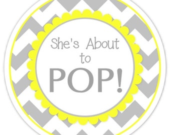 Baby Shower About to Pop labels, Gray Chevron and Yellow, About to Pop Stickers, Baby Shower Labels