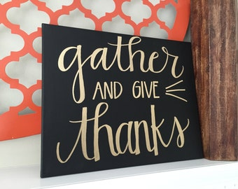 Gather and Give Thanks Canvas--Black with Gold lettering