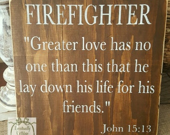 Greater Love Has No One, Firefighter Gift, Firefighter Home Decor, Thin Red Line, Firefighter Sign, Pallet Sign, Fire Department Decor