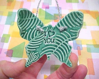 Beautiful Butterfly Ornament Emerald Fuchsia Sage Baby Blue Clay Pottery Ornament Gift under 10 Grateful LOVE Blessed I (Heart) You