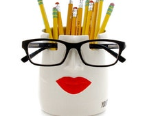 Pencil cup and glasses holder, lips, you're spectacular, gift for teacher, geek, funny gift, pottery and ceramics