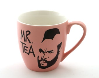 Mr T Tea Mug Pink , pink Mr. tea mug , upcycled and altered, 80s nostalgia, funny mug , large coffee mug