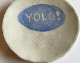Item 302 Yolo! Exclamation Point Appetizer Plate Baby Blue