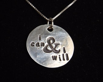 I Can and I Will necklace, Determination jewelry, Encouragement necklace, Inspirational jewelry, Graduation gift, Gifts for her