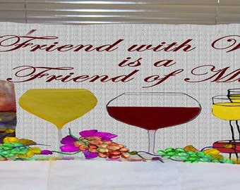 A friend with wine is a friend of mine, wine body pillow from my art