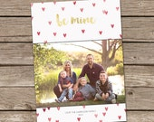 Photo Valentine's Day Card : Be Mine Custom Photo Holiday Card Printable
