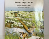 Vintage  Book, The Walnut Grove Story of Laura Ingalls Wilder