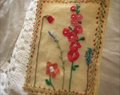 Handstitched Embroidered Heirloom quality Needlebook with Hollyhocks