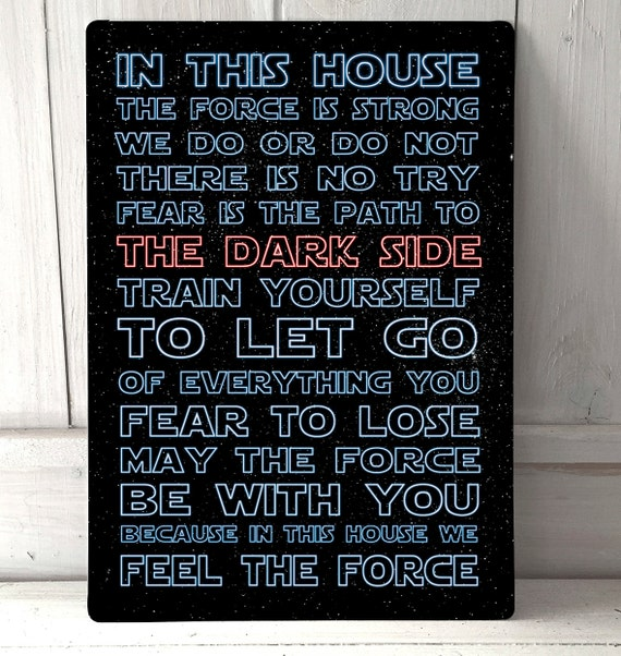 Star Wars Quotes The Force: In This House We Use The Force Starwars Inspired Quotes Sign