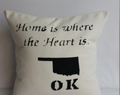 OKLAHOMA State, pillow cover or pillow with insert, Home is where the heart is, handmade decorative throw pillow, gift