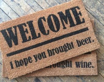 Wine or Beer lovers Welcome, I Hope You Brought wine- Door Mat buzzfeed