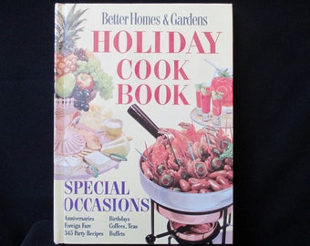 Vintage Cookbook Better Homes and Gardens Holiday Cookbook, Special Occasions Menus, 1965, 345 Party Recipes, Meredith Press