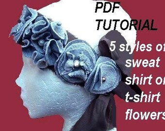 PDF TUTORIAL  FF155 - 5 easy flowers- upcycle sweat pants or use any sweat shirt fabric, or polar fleece. - Instant Download