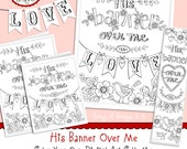 His Banner Over Me Is Love Valentine Coloring Collection Bible Journaling Bookmarks INSTANT DOWNLOAD, Illustrated Faith, Scripture Christian