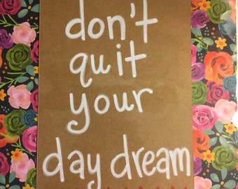 8 x 10 day dream quote