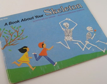 Kid's science book - A Book About Your Skeleton - Ruth Belov Gross - Deborah Robison - children's discovery book - anatomy for children