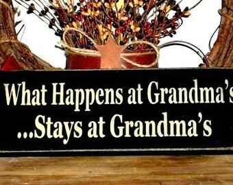 What Happens at Grandma's...Stays at Grandma's - Primitive Country Painted Wall Sign, Grandma sign, Grandma Gift, Grandma Decor