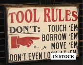 TOOL RULES Sign/Fathers Day Gift/Gift/Gift for Him/Garage Decor/Garage Sign/Male Gift/Garage Sign/Tool Decor/Workshop/Wood