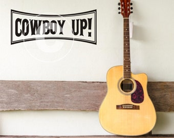 Vinyl wall decal Cowboy Up  Western  FREE Shipping in the US B37