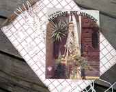 Macrame Instruction Book - Macrame Plant Hangers - Jute Pot Hanger Patterns