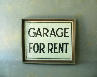 Vintage Framed Glass Sign, Garage for Rent, wood sign, 50s