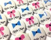 "Little Man or Little Miss Pin Back Buttons, 1"", 1.5"", 2.25"", Baby Reveal Buttons, Little Man, Baby Reveal, Pink or Blue, Little Miss, Baby"