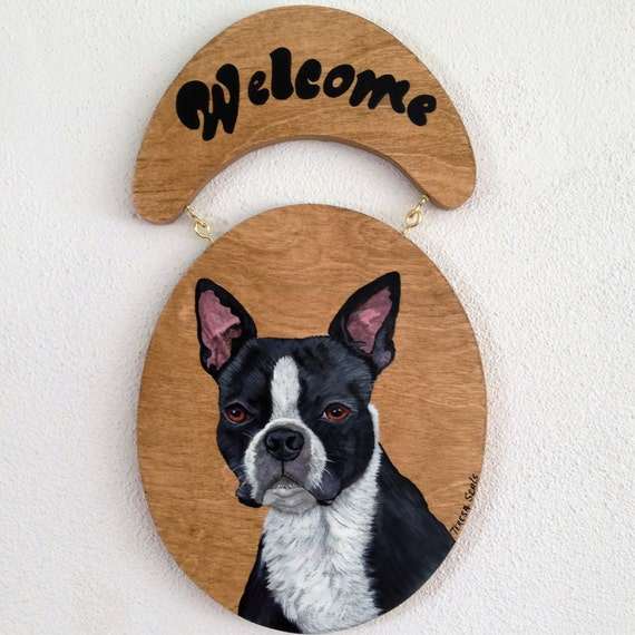 Welcome Sign,Boston Terrier Welcome Sign,Boston Terrier,Dog Welcome Sign,Sign For Front Door,Door Welcome Sign,Custom Dog Painting