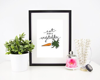 Eat More Vegetables | Handlettered Print | 8 x 10 | Print |