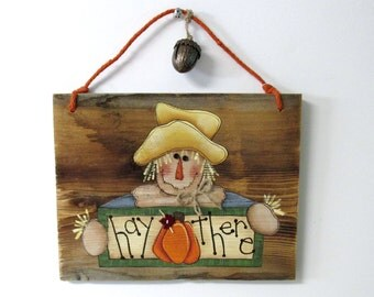 Folk Art Primitive Scare Crow, Hay There Autumn Sign,Scare Crow, Hand Painted on Barn Wood, Rustic Barn Wood Sign, Fall Sign, Autumn Sign