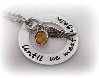Until We Meet Again Miscarriage Necklace Memorial Necklace Remembrance Jewelry Hand Stamped Memorial Jewelry Sympathy Gift