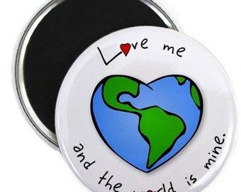 Love Me World Is Mine Valentine's Day 2.25 Fridge Magnet